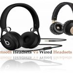 Bluetooth Headsets Vs Wired Headsets – Which one's Suit You Best?